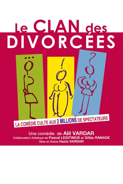 Le clan des divorcées - Spectacle à Brest - Arsenal Productions